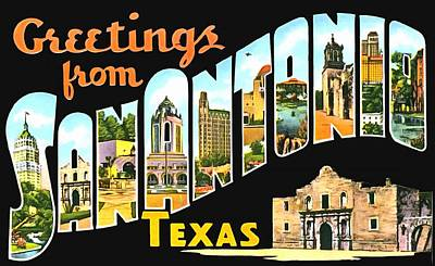 Photograph - Greetings From San Antonio Texas by Vintage Collections Cites and States