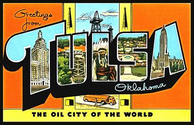 Photograph - Greetings From Tulsa Oklahoma by Vintage Collections Cites and States