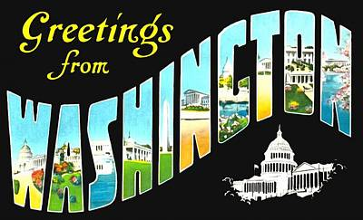 Photograph - Greetings From Washington The Capital Of The Usa by Vintage Collections Cites and States