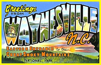 Photograph - Greetings From Waynesville North Carolina by Vintage Collections Cites and States