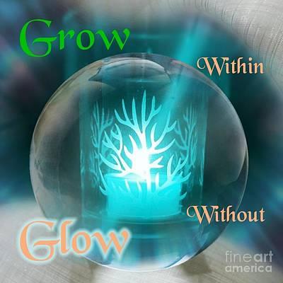 Digital Art - Grow And Glow by Rachel Hannah