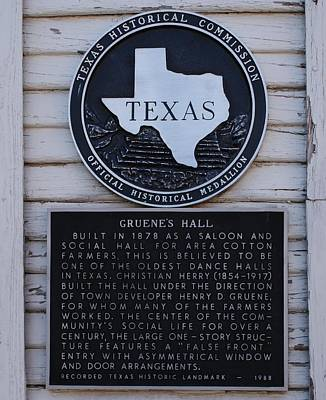 Photograph - Gruene Hall Historical Marker by Lone Quixote