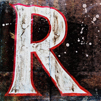 Photograph - Grungy Letter R by Carol Leigh