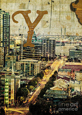 Photograph - Grungy Melbourne Australia Alphabet Series Letter Y Yarra River by Beverly Claire Kaiya