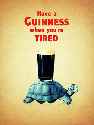 Guinness When You're Tired Art Print by Mark Rogan