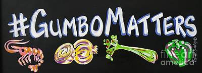 Gumbo Painting - #gumbomatters by Tami Curtis