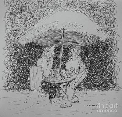 Chatting Friends Drawing - Gypsy Cafe by William Dietrich