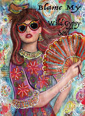 Gypsy Mixed Media - Gypsy Soul by Martina Schmidt