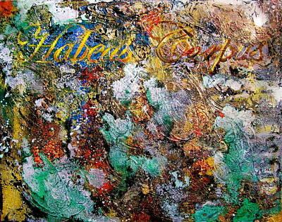 Legal Term Painting - Habeas Corpus by Laura Pierre-Louis