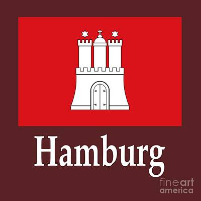 Hamburg Digital Art - Hamburg, Germany Flag And Name by Frederick Holiday