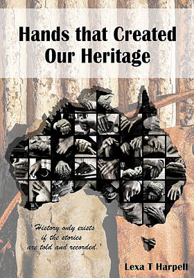 Photograph - Hands That Created Our Heritage by Lexa Harpell
