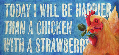 Painting - Happier Than A Chicken by Kerrie Hubbard