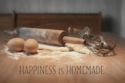 Photograph - Happiness Is Homemade by Lori Deiter