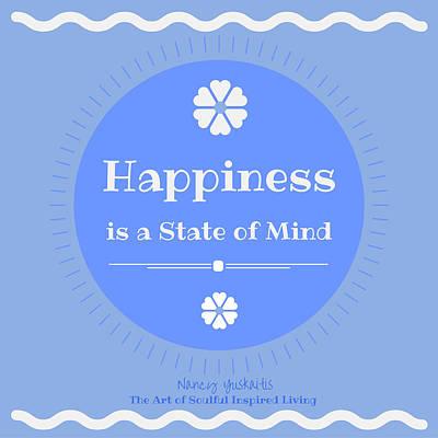 Digital Art - Happiness State Of Mind by Nancy Yuskaitis