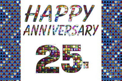 Painting - Happy 25 25th Anniversary Celebrations Design On Greeting Cards T-shirts Pillows Curtains  by Navin Joshi