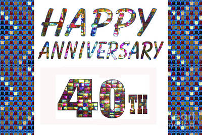 Painting - Happy 40 40th Anniversary Celebrations Design On Greeting Cards T-shirts Pillows Curtains  by Navin Joshi