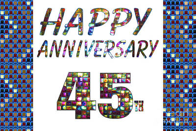 Painting - Happy 45 45th Anniversary Celebrations Design On Greeting Cards T-shirts Pillows Curtains  by Navin Joshi
