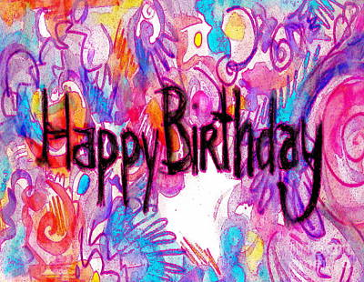 Painting - Happy Birthday Card by Expressionistart studio Priscilla Batzell