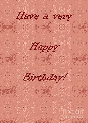 Photograph - Happy Birthday On Rosy Pattern by Barbie Corbett-Newmin