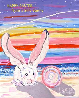 Painting - Happy Easter From Silly Bunny by Phyllis Kaltenbach