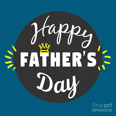 Happy Father's Day Art Print by Liesl Marelli