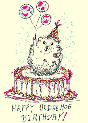 Drawing - Happy Hedgehog Birthday by Denise F Fulmer