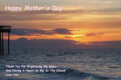 Photograph - Happy Mother's Day - Brightening My Days by Robert Banach
