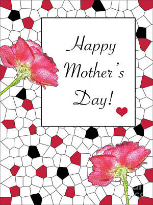 Digital Art - Happy Mother's Day - Card Number 007 Bty Claudia Ellis by Claudia Ellis