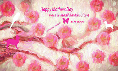 Digital Art - Happy Mothers Day To All Fine Art And Visitors. by Sherri's Of Palm Springs