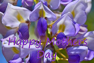 Photograph - Happy Mother's Day Wisteria by Lisa Wooten