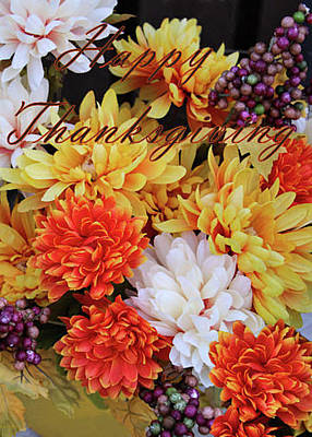 Photograph - Happy Thanksgiving Floral Card  by Sandra Huston