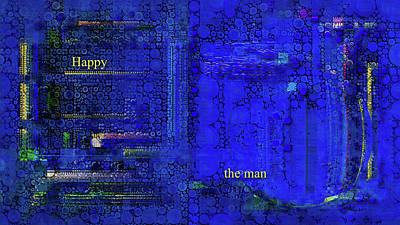 Digital Art - Happy The Man by Mike Butler