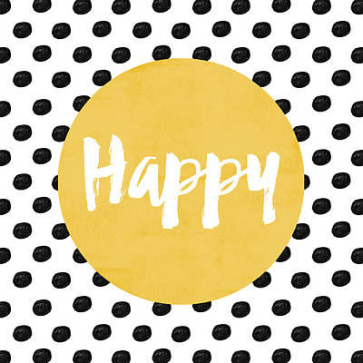 Typography Digital Art - Happy Yellow And Dots by Allyson Johnson