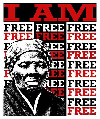 Harriet Tubman-i Am Free Art Print