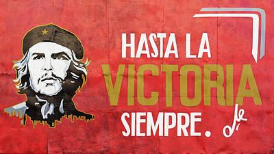 Photograph - Hasta La Victoria Siempre by Erron