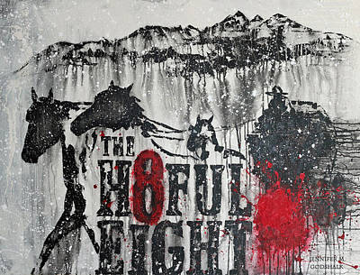 Painting - Hateful Eight by Jennifer Godshalk