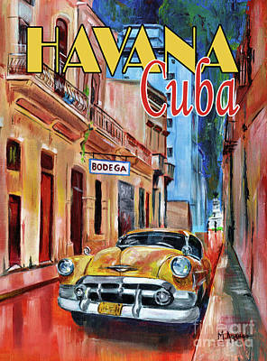 Mixed Media - Havana Cuba by Maria Arango