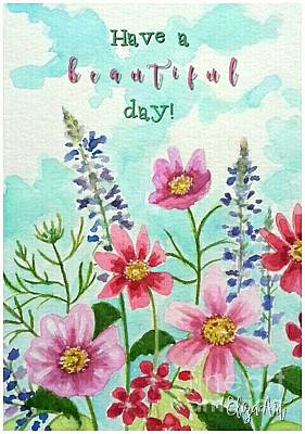Painting - Have A Beautiful Day by Elizabeth Robinette Tyndall
