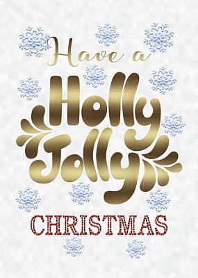 Digital Art - Have A Holly Jolly Christmas Typography by Georgeta Blanaru