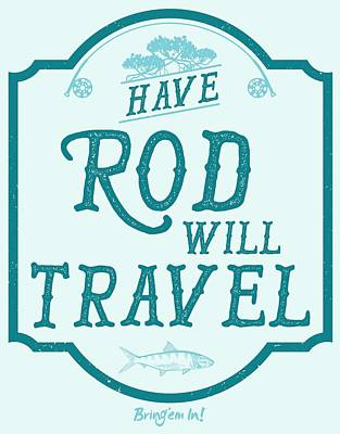 Digital Art - Have Rod Will Travel Salty by Kevin Putman