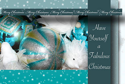 Silver Turquoise Photograph - Have Yourself A Fabulous Christmas by Lisa Knechtel