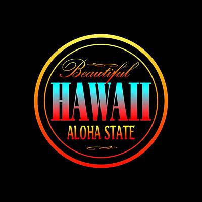 Mixed Media - Hawaii Aloha State Design by Art America Gallery Peter Potter