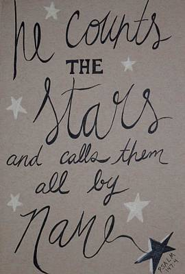 Bible Verse Drawing - He Counts The Stars by Anne Seay