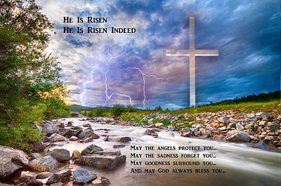 Photograph - He Is Risen - He Is Risen Indeed - Happy Easter by James BO Insogna