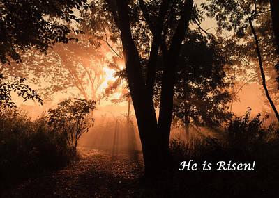 Photograph - He Is Risen by Joni Eskridge