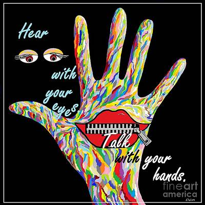 With Painting - Hear With Your Eyes by Eloise Schneider