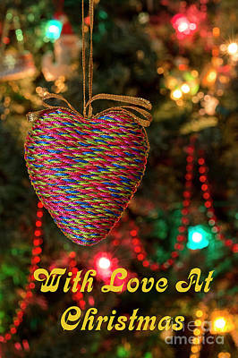 Photograph - Heart 2 - With Love - Christmas Greetings Card by Wendy Wilton