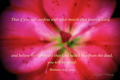 Nature Photograph - Heart Of A Flower With Bible Verses by John A Rodriguez