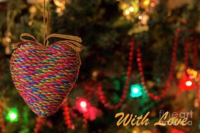 Photograph - Heart - With Love - Christmas Greetings Card by Wendy Wilton