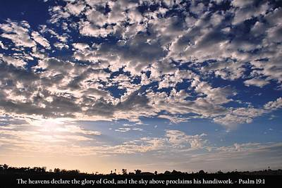 Photograph - Heavens Sky With Psalm 19-1 Scripture by Matt Harang